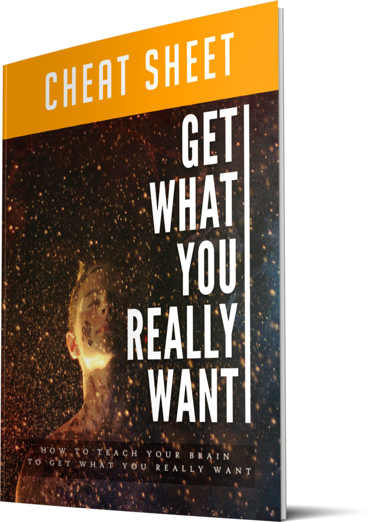 Get What You Really Want - Cheatsheet