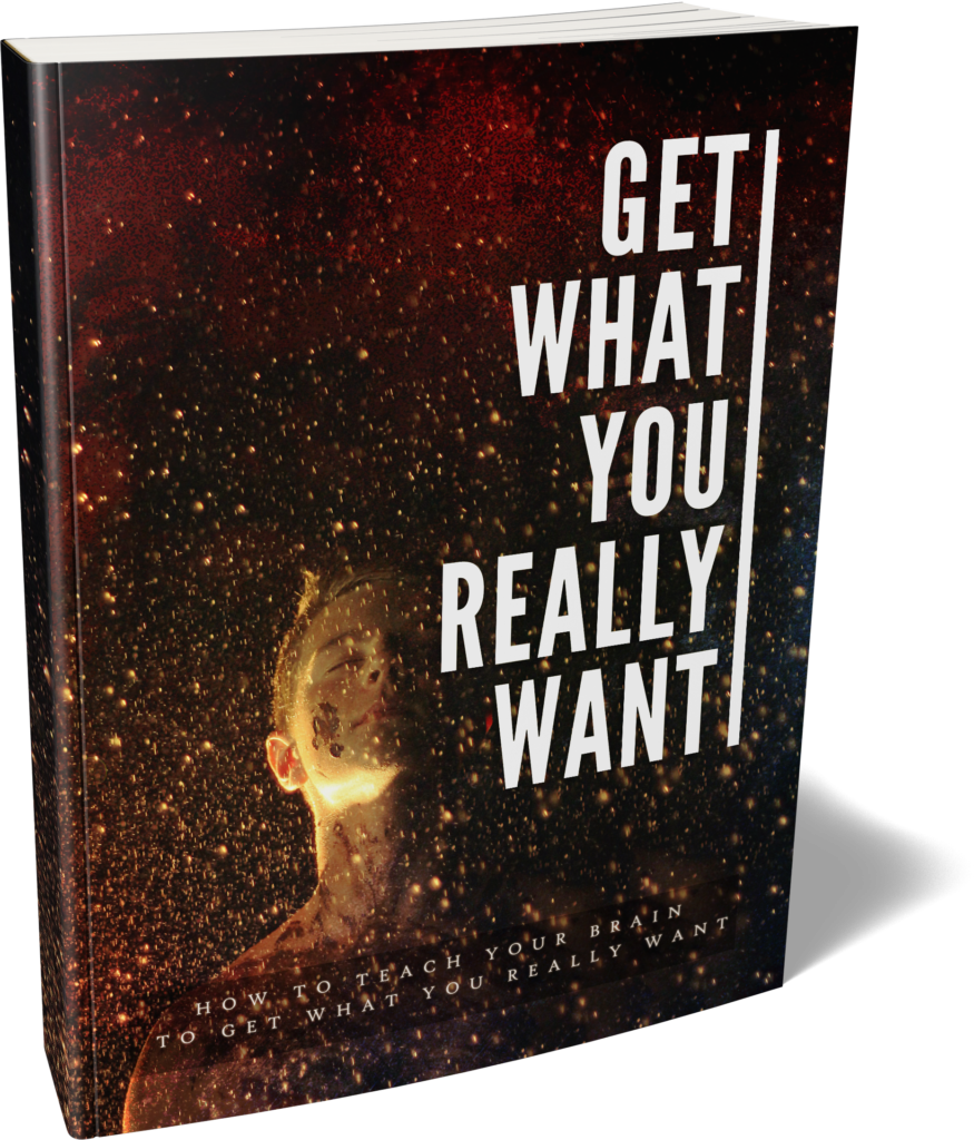 Get What You Really Want - Ebook