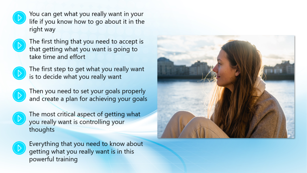 Get What you Really Want - Introduction