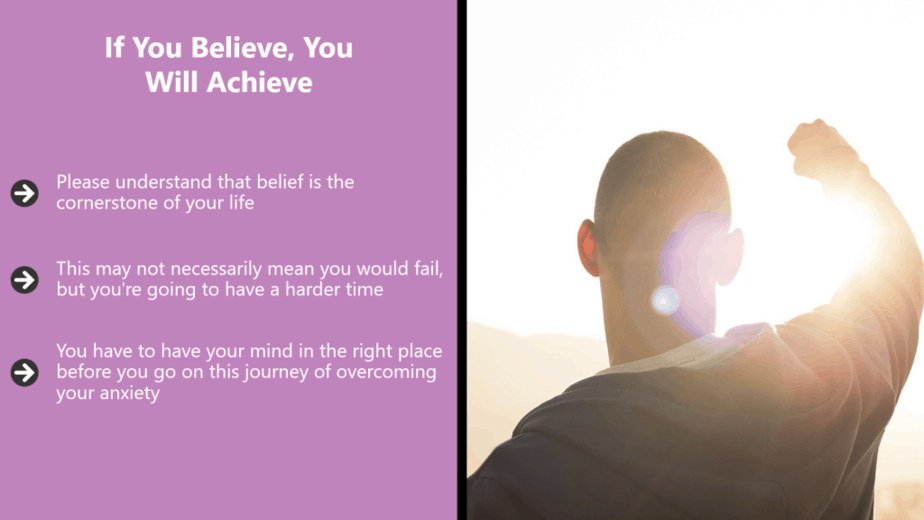 Believe That You Can Overcome
