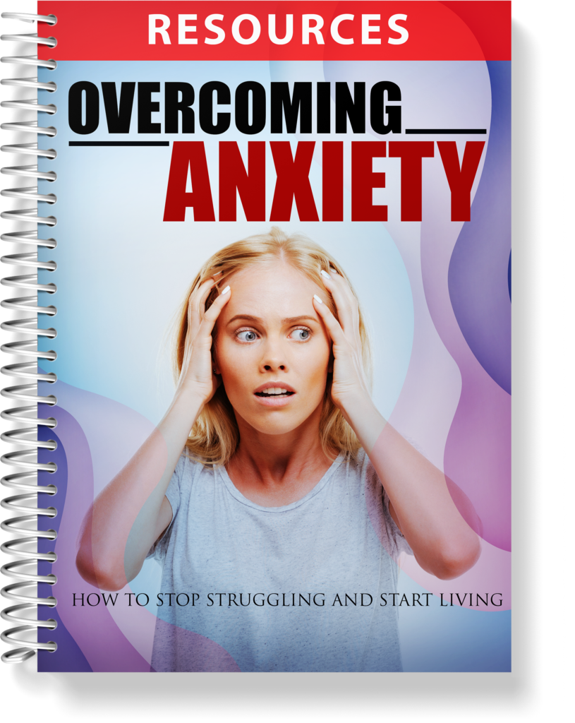 Overcoming Anxiety - Resources