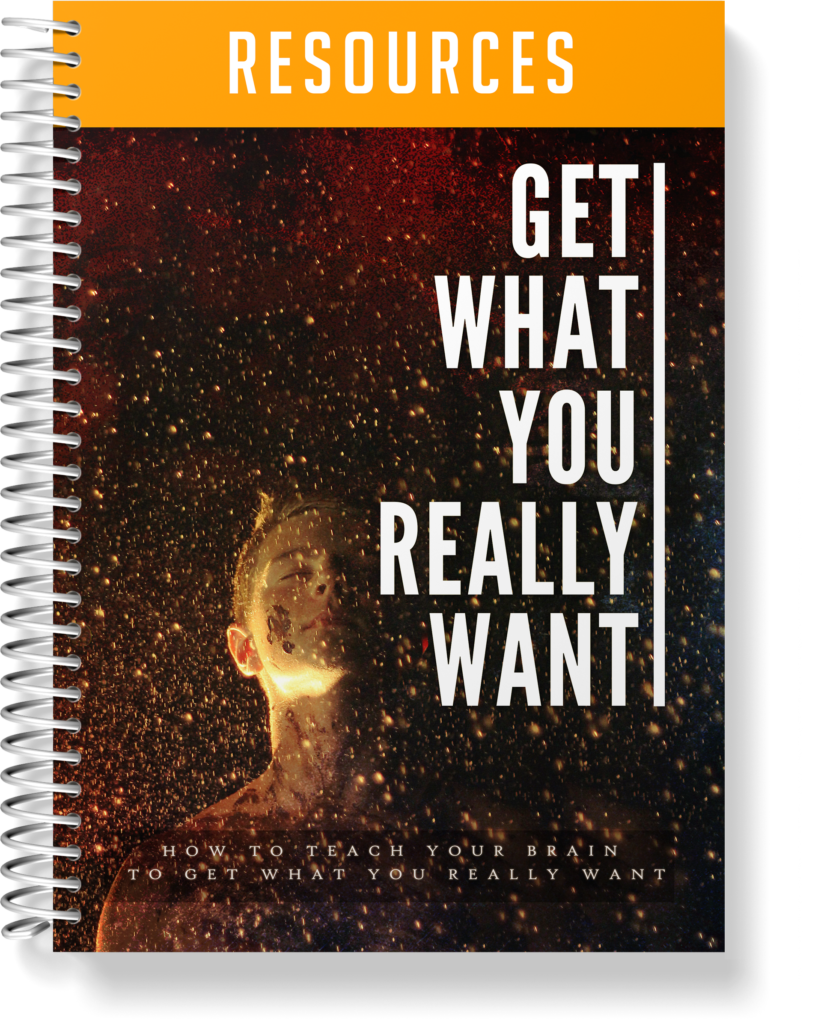 Get What You Really Want - Resource Guide