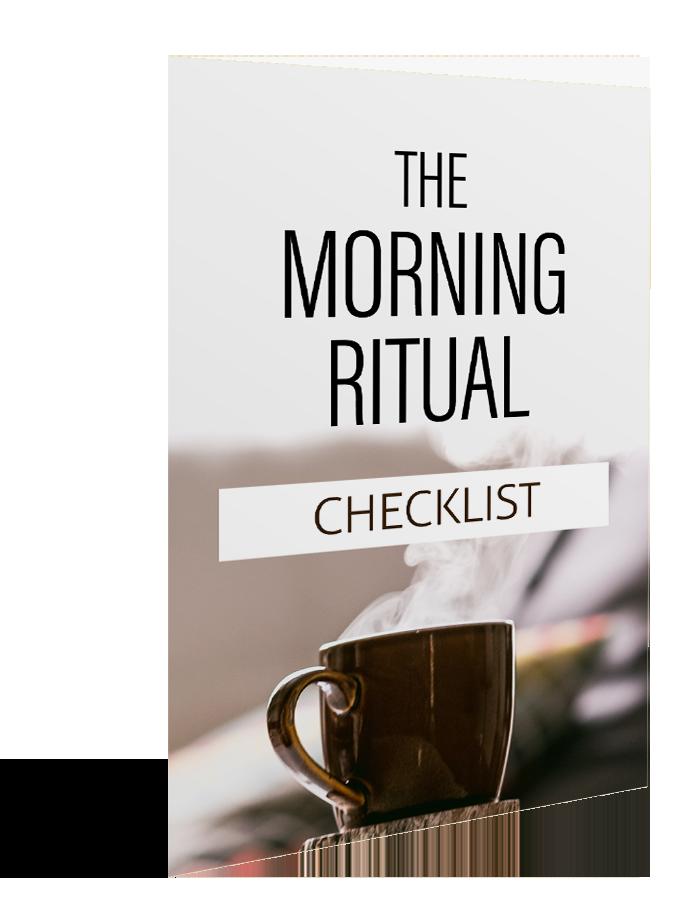 The Morning Ritual - Checklist