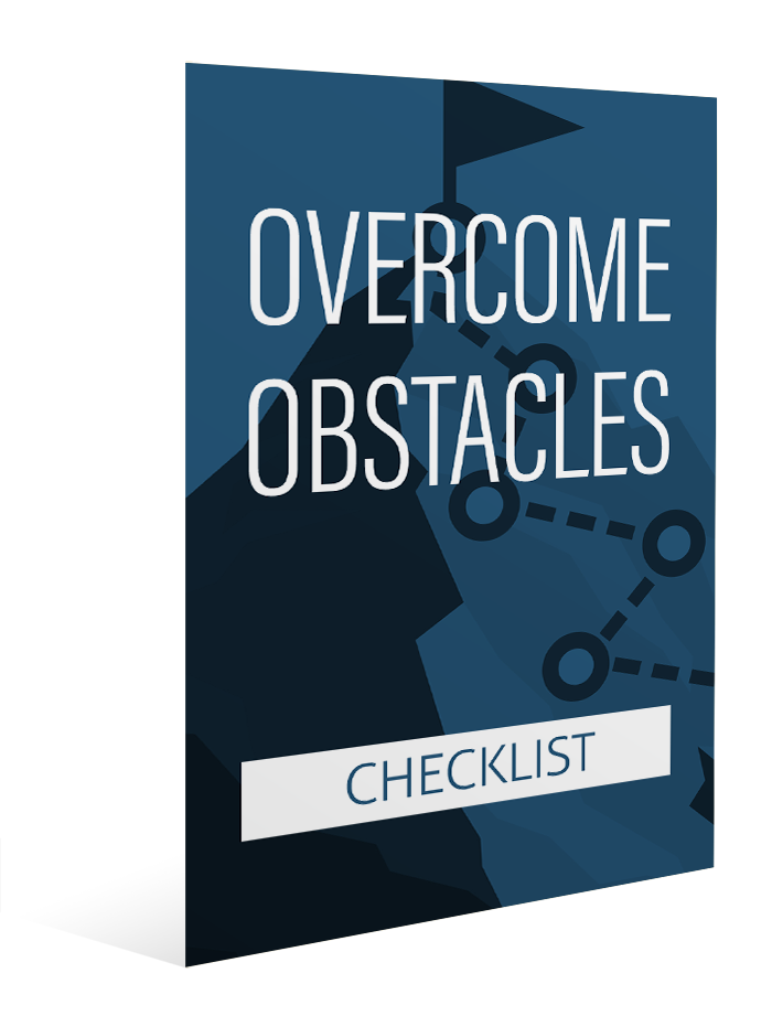 Overcome Obstacles - Checklist