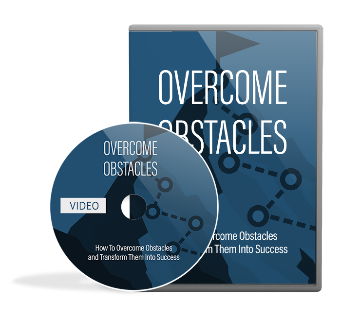 Overcome Obstacles - Videos