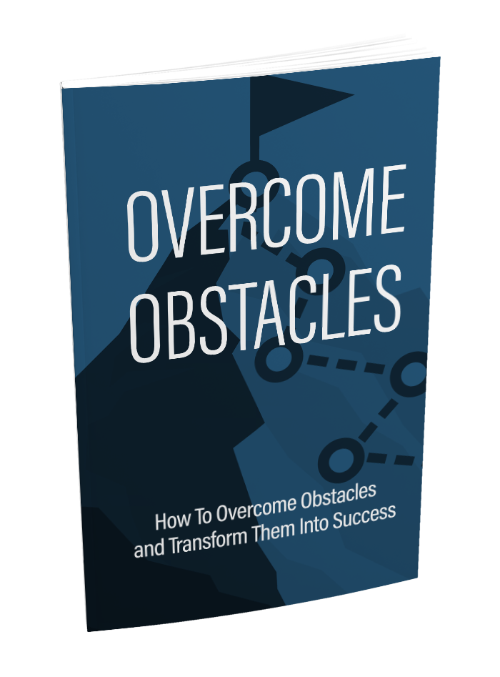 Overcome Obstacles - Ebook