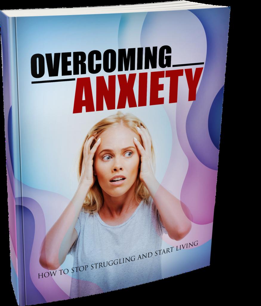 Overcoming Anxiety - Ebook