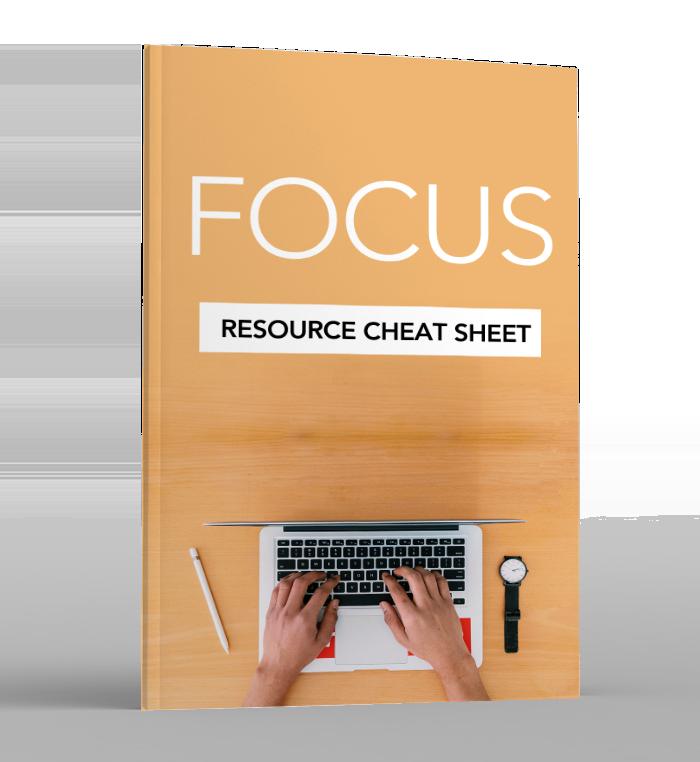 Focus - Resource Cheat Sheet