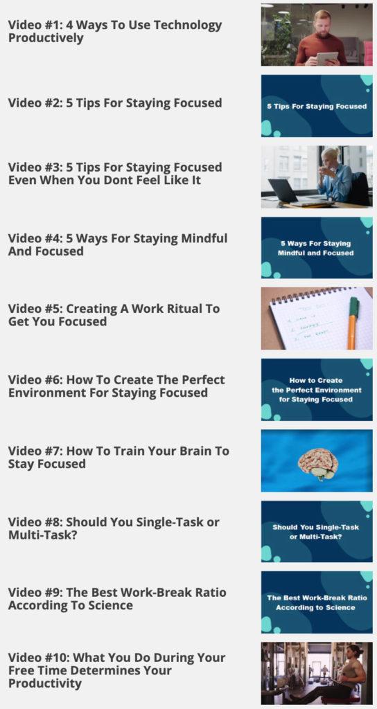 Focus - 10 Videos
