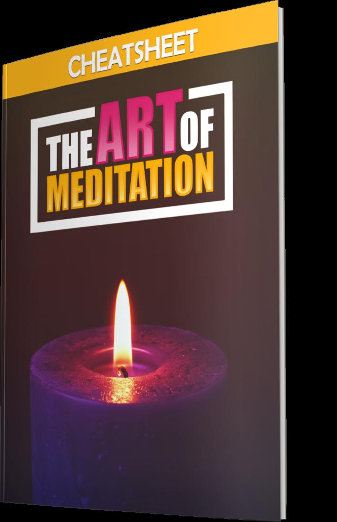 The art of meditation - Cheat Sheet