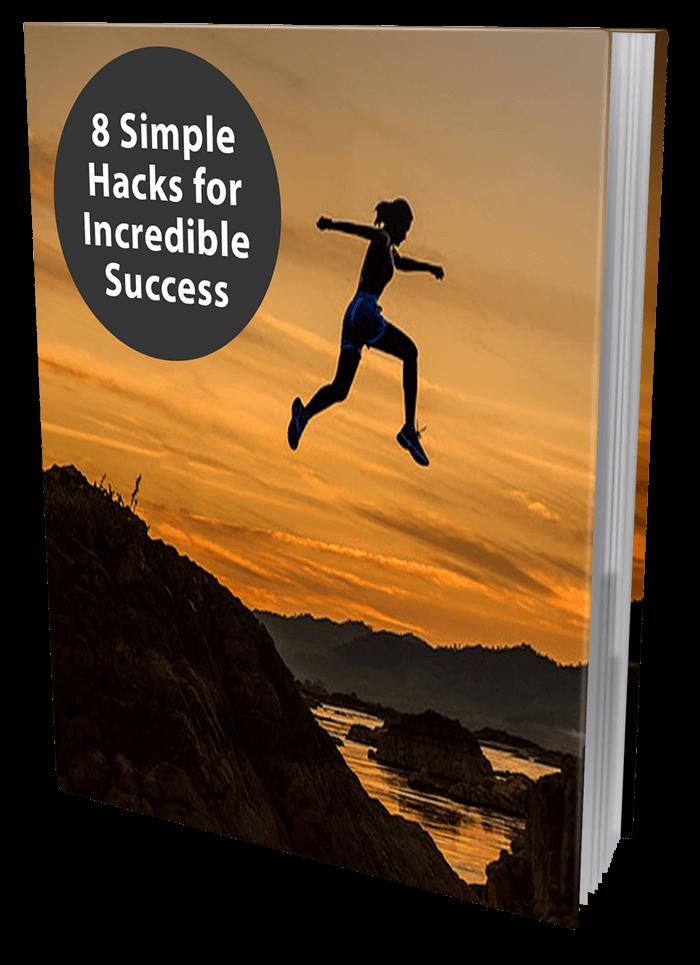 Success Principles 8 Hacks for Success
