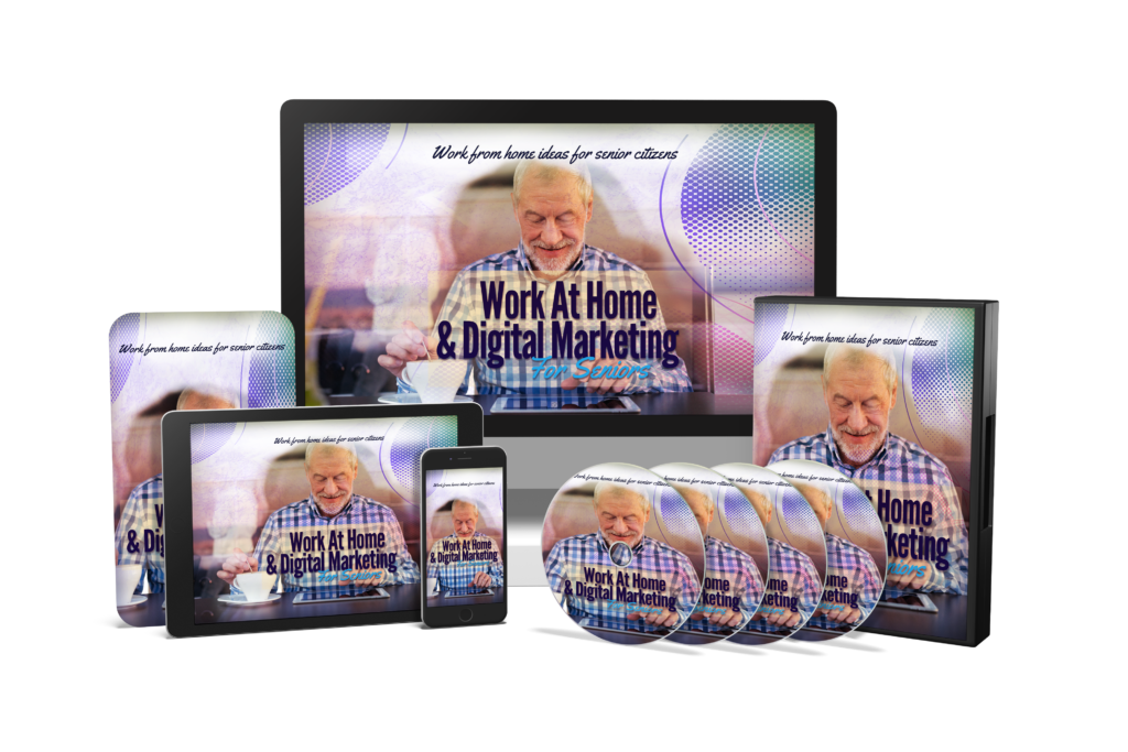 Work At Home & Digital Marketing For Seniors BUNDLE