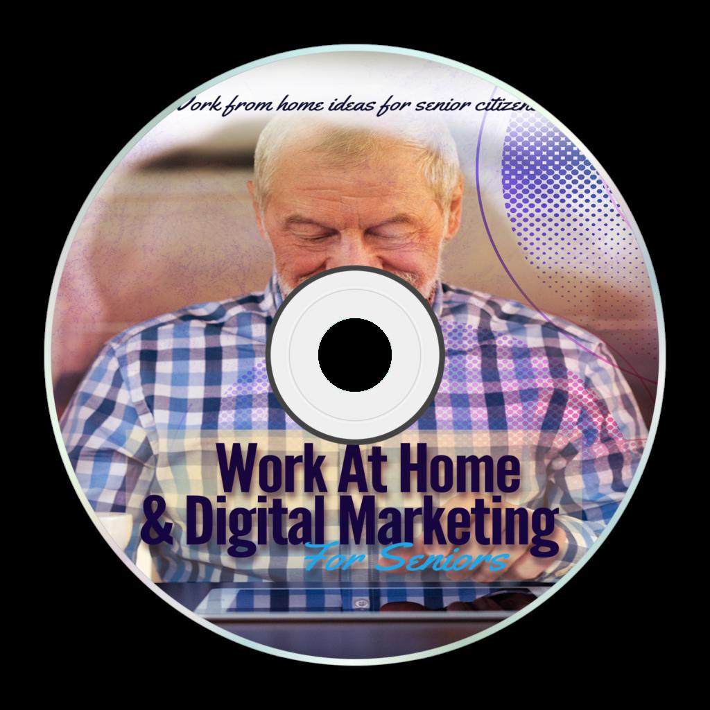 Work At Home & Digital Marketing For Seniors Video