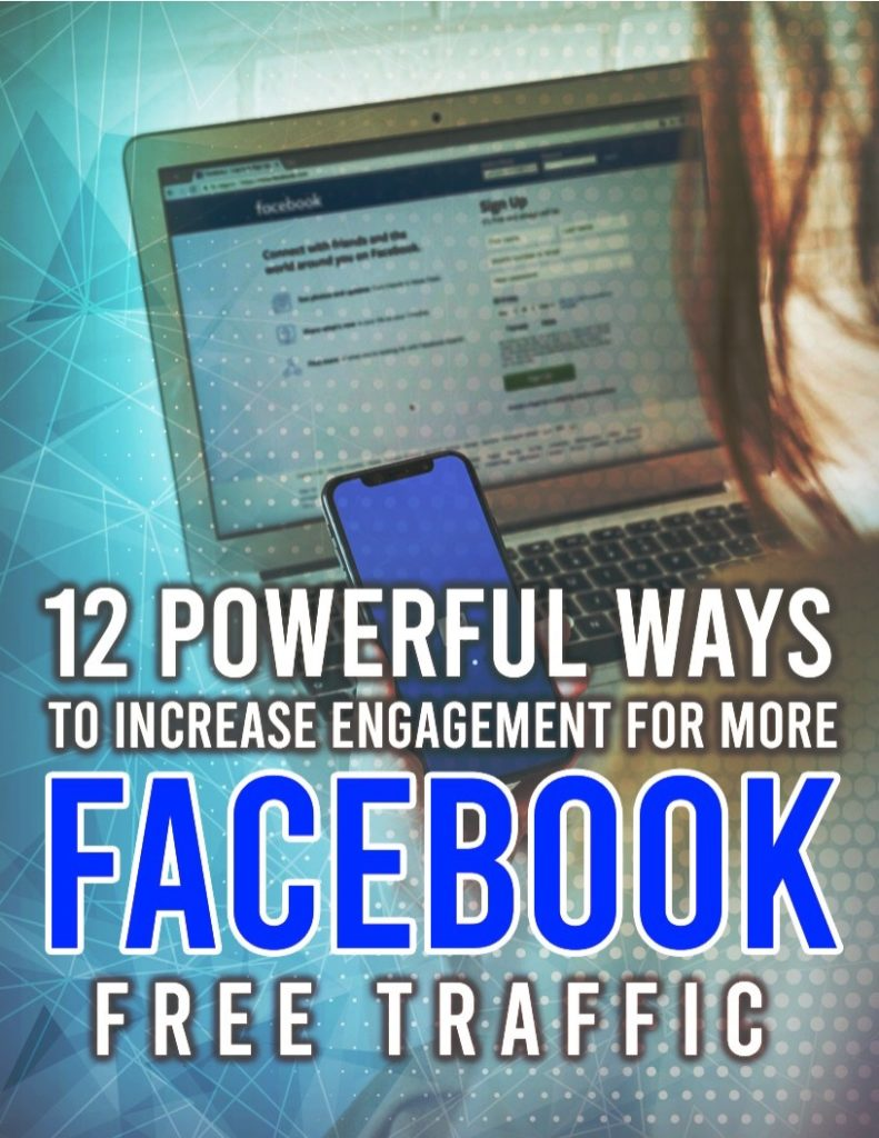 12 Powerful ways to increase engagement for more facebook free traffic