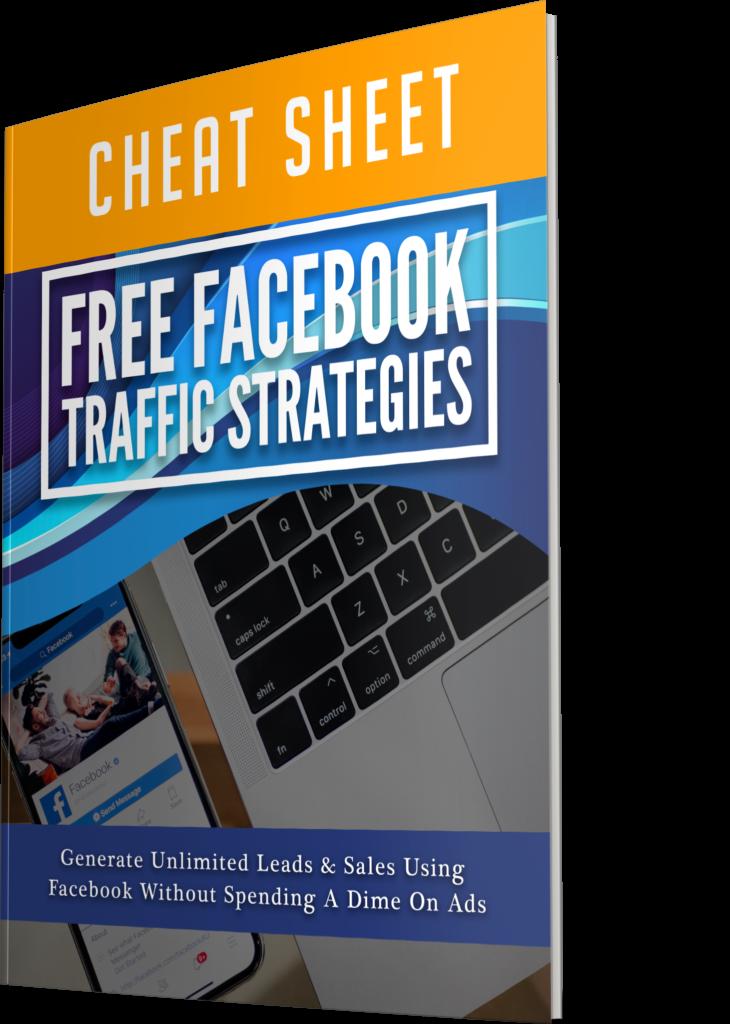Free Facebook Traffic Strategies CHEAT SHEET