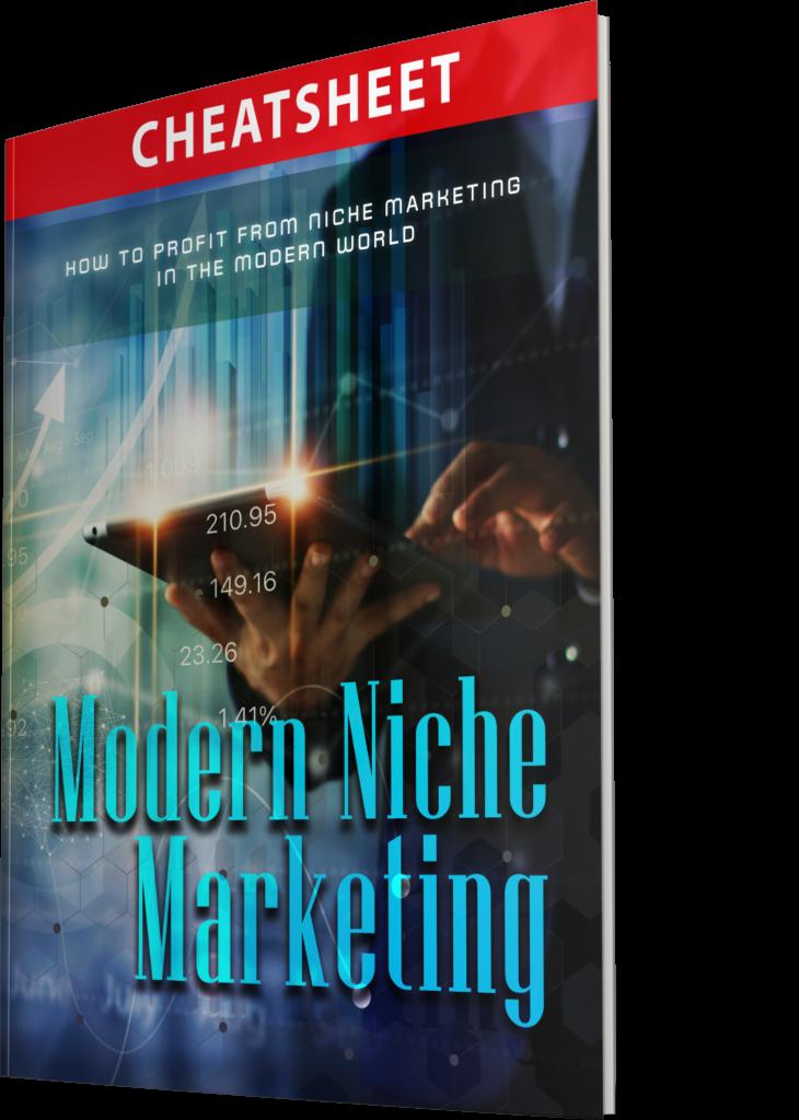 Modern Niche Marketing - Cheatsheet - Ebook