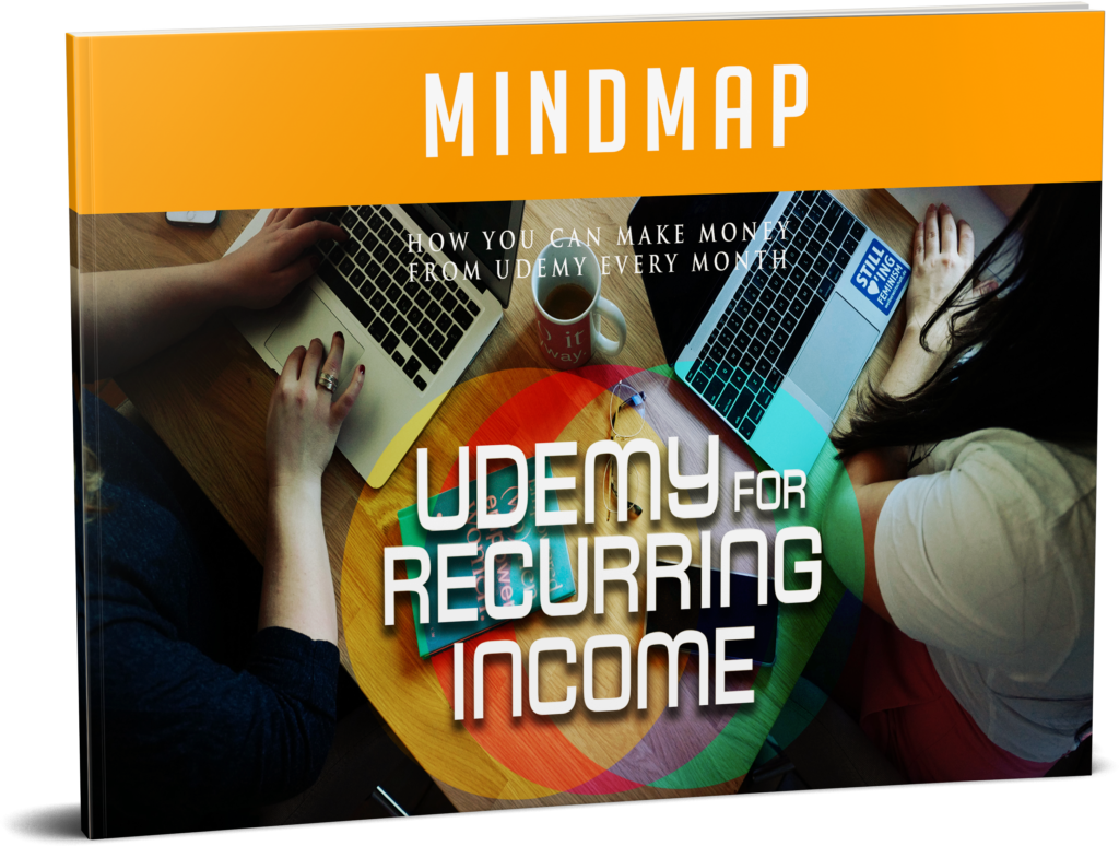 Udemy For Recurring Income - Cheat Sheet - mindmap