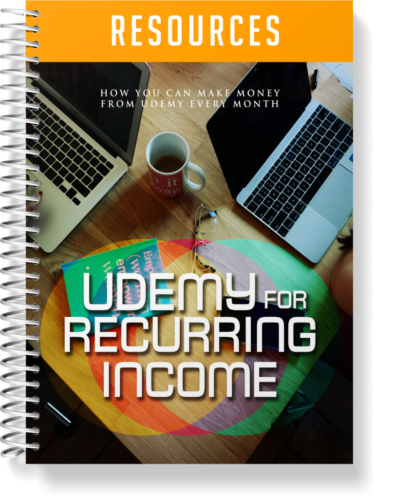 Udemy For Recurring Income - Resource Guide
