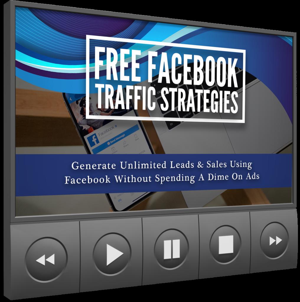 Free Facebook Traffic Strategies VIDEO