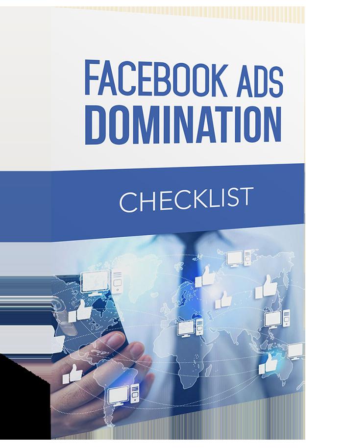 Facebook Ads Domination Checklist