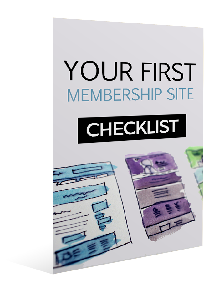 Your First Membership Site - Checklist