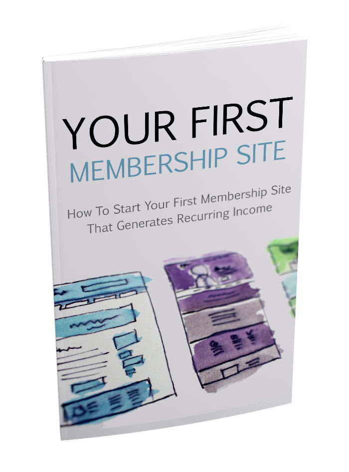 Your First Membership Site - Ebook